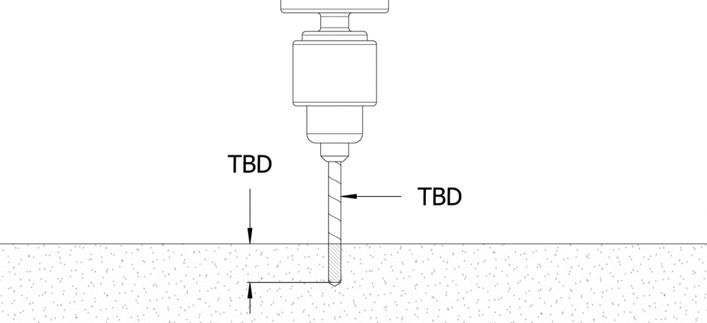 Diagram shows the drill going into the cement at a TBD diameter and depth