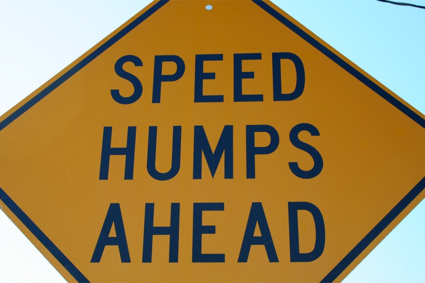 Restriction Please Slow Down Speed Bumps Sign All Sizes // Materials Humps